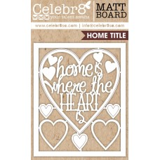 Celebr8-Home-Sweet-Home-Die-cuts